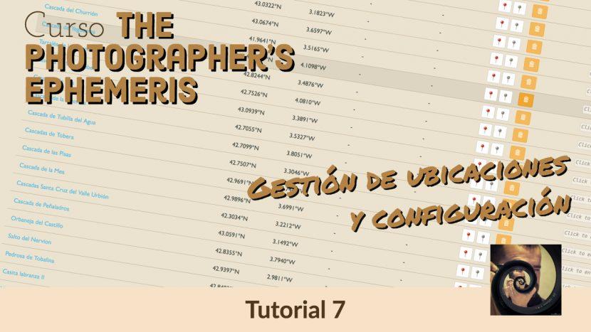 Tutorial Photographer's Ephemeris - Ubicaciones y configuración - Jorge Lázaro