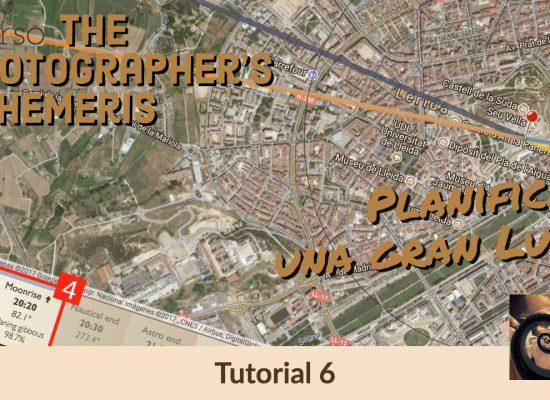 Tutorial Photographer's Ephemeris - Planificar Luna - Jorge Lázaro