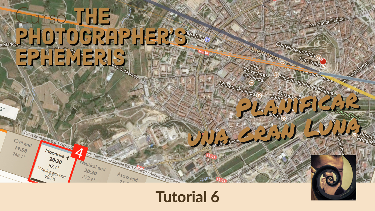 Tutorial Photographer's Ephemeris - Planificar Luna - Jorge Lázaro