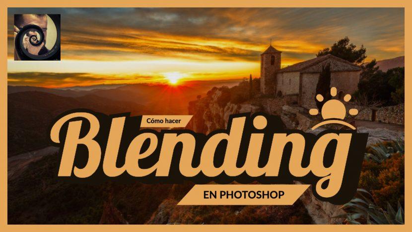 Blending en Photoshop - Jorge Lázaro