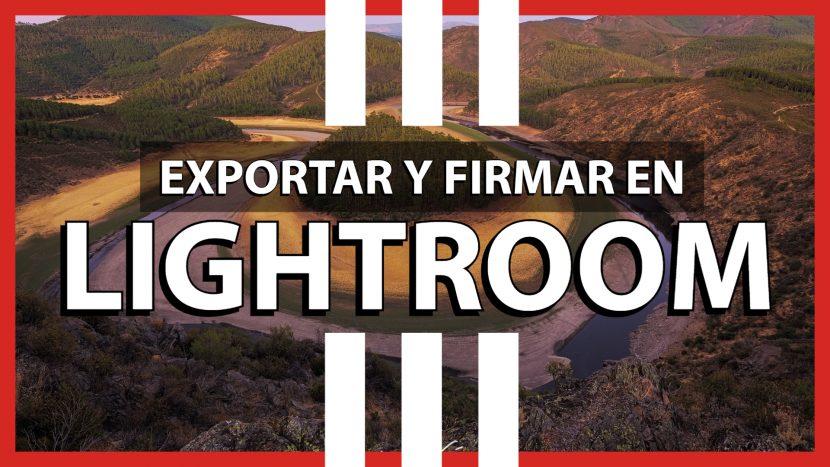 Exportar en Lightroom - Jorge Lázaro