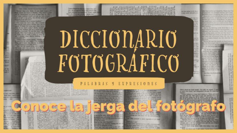 Diccionario fotográfico - Jorge Lázaro