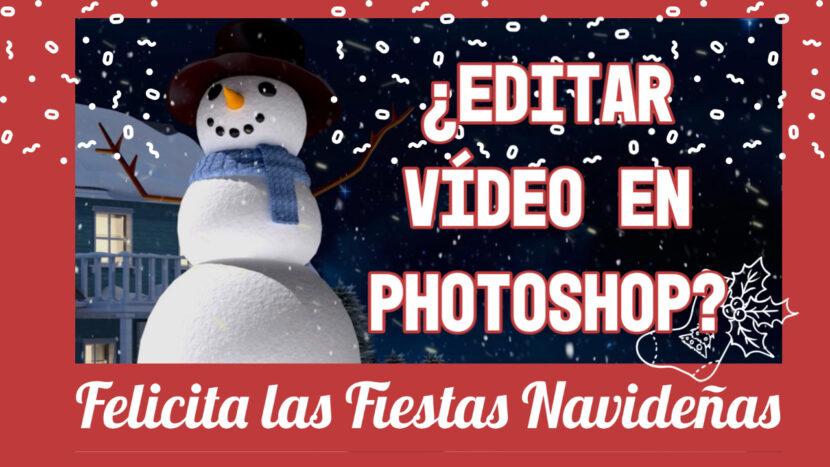 Editar vídeo en Photoshop