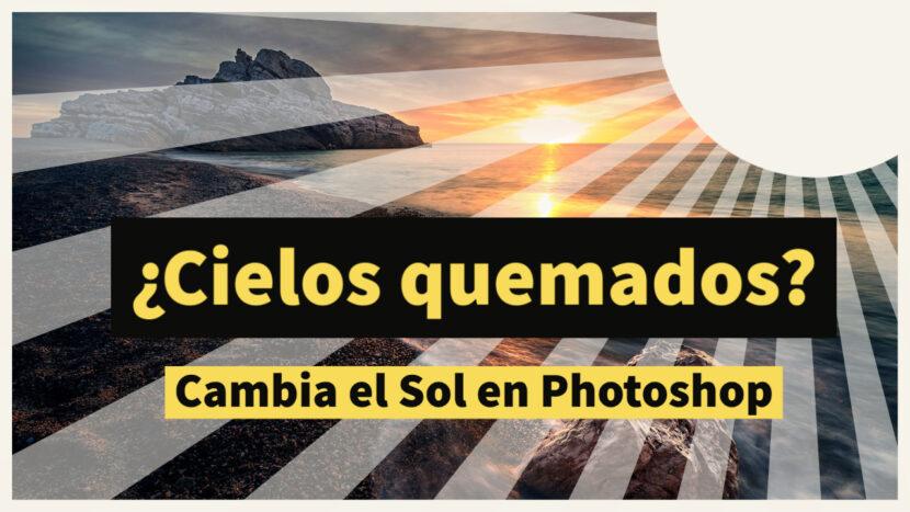 Videotutorial para cambiar el cielo con Photoshop